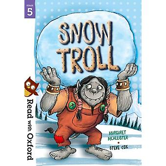 Read with Oxford Stage 5 Snow Troll by Margaret McAllister