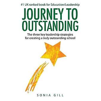 Journey To Outstanding by Gill & Sonia