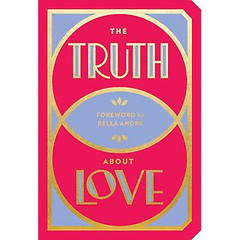 Truth About Love by Bella Andre