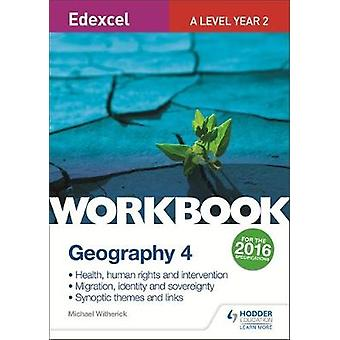 Edexcel A Level Geography Workbook 4 Health human rights a by Michael Witherick
