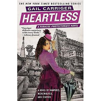 Heartless by Gail Carriger - 9780316402040 Book