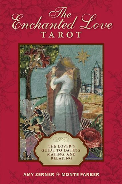 Enchanted Love Tarot The Lovers Guide to Dating Mating an by Monte Farber