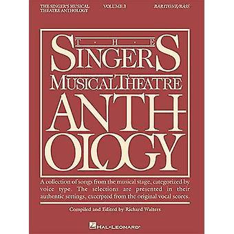 Sångare Musical Theatre BartoneBass Volym 3 av Andra Richard Walters