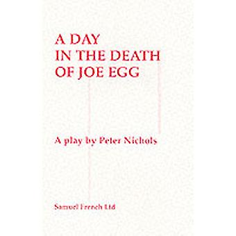 A Day in the Death of Joe Egg by Nichols & Peter