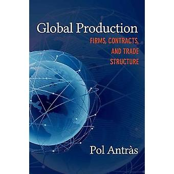 Global Production by Pol Antras