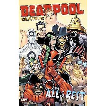 Deadpool Classic Vol. 15 Kaikki Loput Duane Swierczynski & Stuart Moore & John Layman