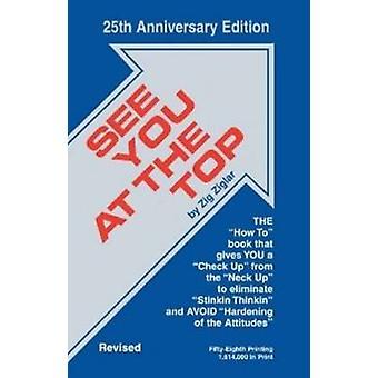 Ser du överst (2 reviderad ed av 25 årsjubileum ed) av Zig Ziglar