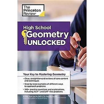 Geometria do Ensino Médio Desbloqueada pela Princeton Review