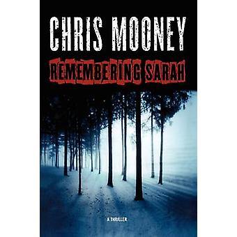 Remembering Sarah by Mooney & Chris