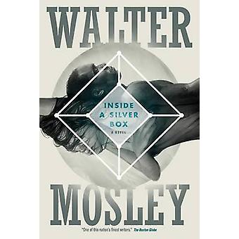 INSIDE A SILVER BOX by MOSLEY & WALTER