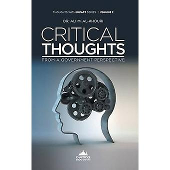 Critical Thoughts from a Government Perspective by AlKhouri & Ali M.