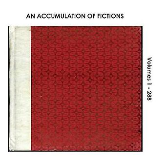 An Accumulation of Fictions Volumes 1  288 by Jacobs & Sarah