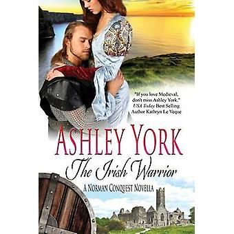 The Irish Warrior by York & Ashley