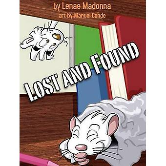 Lost and Found A Book About Diversity by Madonna & Lenae