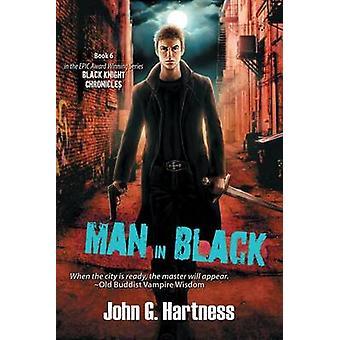 Man in Black by Hartness & John G.