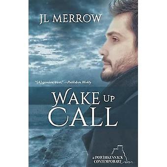 Wake Up Call by Merrow & JL