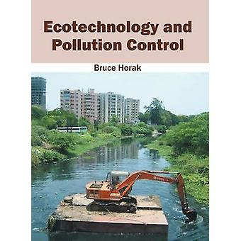 Ecotechnology and Pollution Control by Horak & Bruce