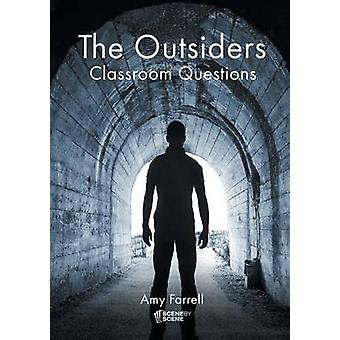 The Outsiders Classroom Questions by Farrell & Amy