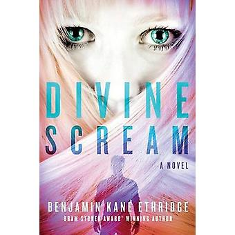 Divine Scream by Ethridge & Benjamin Kane