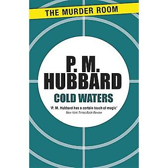 Cold Waters by Hubbard & P. M.