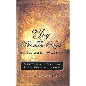 The Joy of a Promise Kept by Lucado