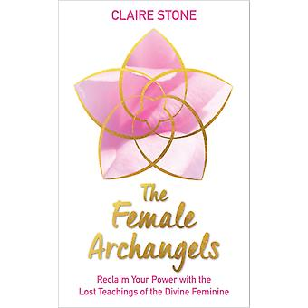 Female Archangels by Claire Stone