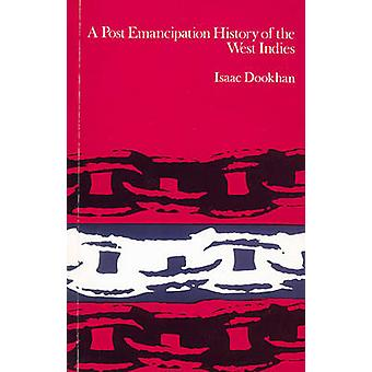 A Post-Emancipation History of the West Indies by Helen Dookhan - 978