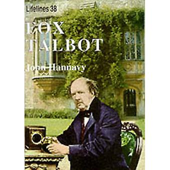 Fox Talbot - An Illustrated Life of Willian Henry Fox Talbot - 'Father