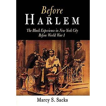 Before Harlem - The Black Experience in New York City Before World War