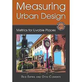 Progettazione urbana - metriche per luoghi vivibili da Reid Ewing - 97 di misura