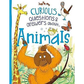 Nyfikna frågor Svar om djur av Camilla De la Bedoye