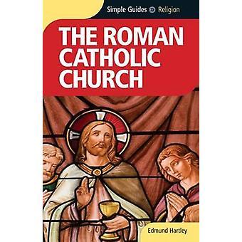 The Roman Catholicism Church by Edmund Hartley - 9781857334418 Book