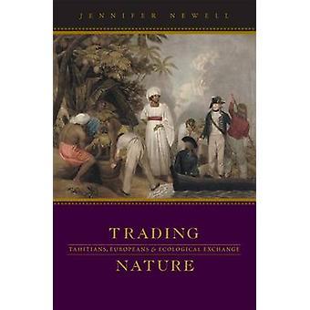 Trading Nature - Tahitiens - Européens - et Ecological Exchange par Je