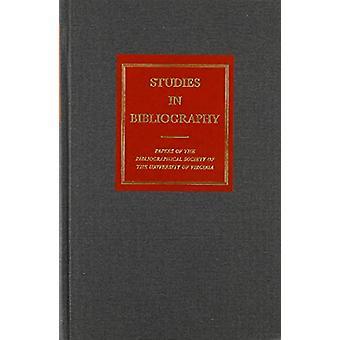 Studies in Bibliography - v. 60 by David L. Vander Meulen - 978081394