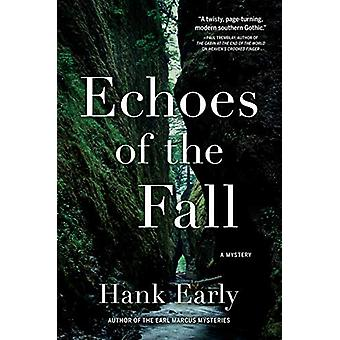 Echoes Of The Fall - An Earl Marcus Mystery by Hank Early - 9781643851