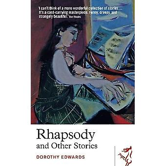 Rhapsody and Other Stories by Dorothy Edwards - 9781912681723 Book