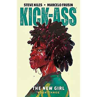 Kick-Ass - The New Girl Volume 3 by Steve Niles - 9781534313491 Book