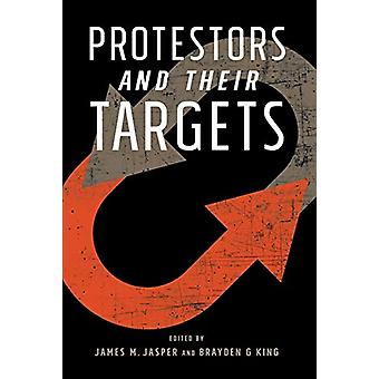 Protestors and Their Targets by James Jasper - 9781439919118 Book