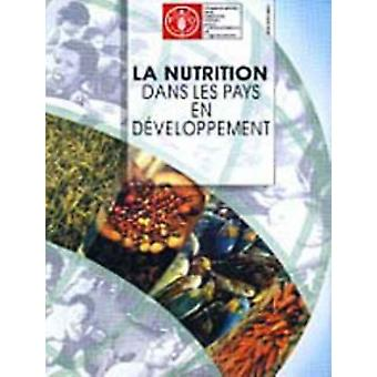 La Nutrition Dans Les Pays En Developpment Collection Fao by Food and Agriculture Organization of the United Nations