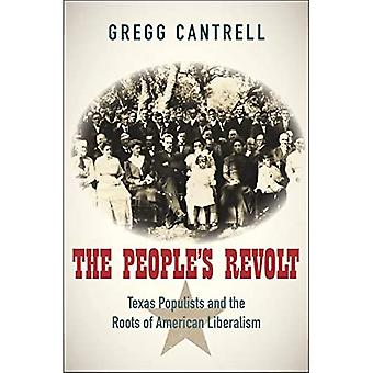 The People's Revolt: Texas Populists and the Roots of� American Liberalism