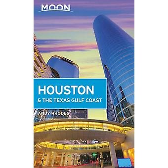Moon Houston de Texas Gulf Coast First Edition door Andy Rhodes