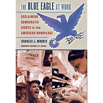 النسر الأزرق في العمل -- استعادة الحقوق الديمقراطية في أمريكا