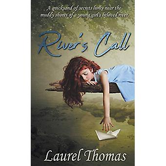 River's Call by Laurel Thomas - 9781509227587 Book