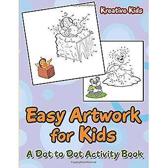Easy Artwork for Kids - A Dot to Dot Activity Book by Kreative Kids -