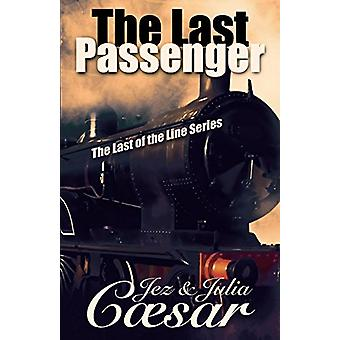 The Last Passenger by Jez Caesar - 9781845496395 Book