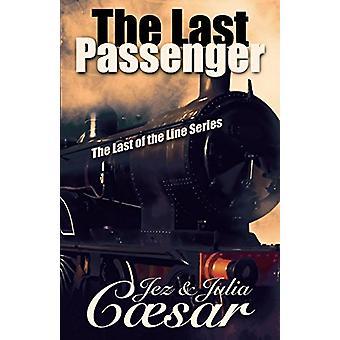 The Last Passenger by Jez Caesar - 9781845496395 Book