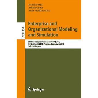 Enterprise and Organizational Modeling and Simulation - 9th Internatio