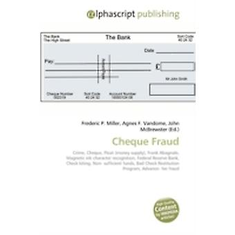 Cheque Fraud by Frederic P MillerAgnes F VandomeJohn McBrewster