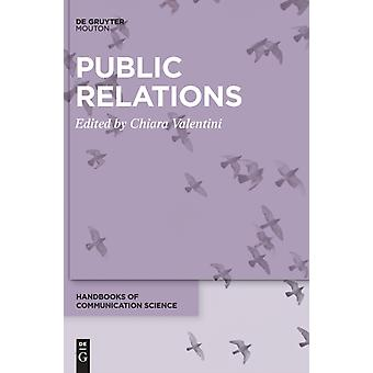 Public Relations by Edited by Chiara Valentini