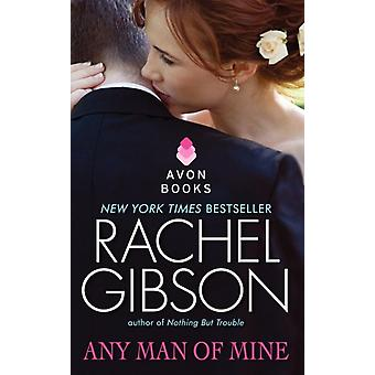 Enhver Man of Mine av Rachel Gibson